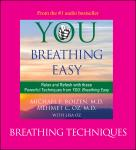 You: Breathing Easy: Breathing Techniques
