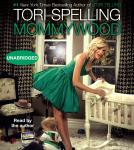 Mommywood, Tori Spelling