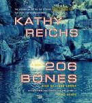 206 Bones: A Novel, Kathy Reichs