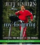 My Footprint: Carrying the Weight of the World, Jeff Garlin
