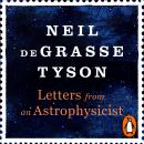 Letters from an Astrophysicist, Neil Degrasse Tyson