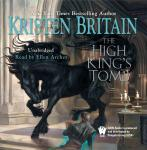 High King's Tomb: Book Three of Green Rider, Kristen Britain
