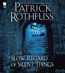 The Slow Regard of Silent Things: A Kingkiller Chronicle Novella Audiobook