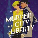 Murder in the City of Liberty Audiobook
