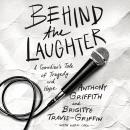 Behind the Laughter: A Comedian's Tale of Tragedy and Hope Audiobook