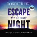 Escape the Coming Night Audiobook