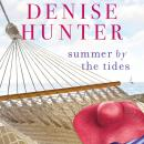 Summer by the Tides, Denise Hunter