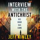 Interview with the Antichrist Audiobook