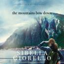 The Mountains Bow Down Audiobook