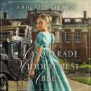 Masquerade at Middlecrest Abbey Audiobook