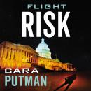 Flight Risk, Cara C. Putman