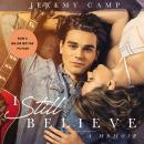 I Still Believe: A Memoir, Jeremy Camp