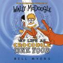 My Life as Crocodile Junk Food Audiobook