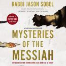 Mysteries of the Messiah: Unveiling Divine Connections from Genesis to Today Audiobook