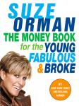 Money Book for the Young, Fabulous & Broke, Suze Orman