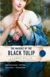 Masque of the Black Tulip, Lauren Willig
