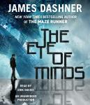 Eye of Minds (The Mortality Doctrine, Book One), James Dashner