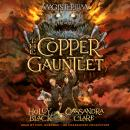 Copper Gauntlet: Magisterium Book 2, Cassandra Clare, Holly Black