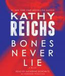 Bones Never Lie: A Novel Audiobook