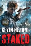 Staked: The Iron Druid Chronicles, Book Eight, Kevin Hearne