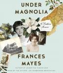 Under Magnolia: A Southern Memoir Audiobook