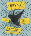 Cartwheel: A Novel Audiobook