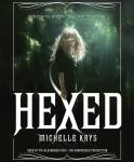 Hexed, Michelle Krys