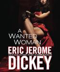 Wanted Woman, Eric Jerome Dickey