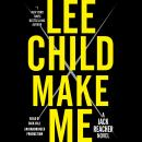 Make Me: A Jack Reacher Novel, Lee Child