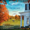 Promise of Home: A Mill River Novel, Darcie Chan
