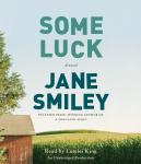 Some Luck: A Novel, Jane Smiley