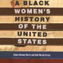 A Black Women's History of the United States Audiobook