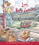 Love, Ruby Lavender Audiobook