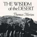 Wisdom of the Desert Audiobook