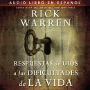 Respuestas de Dios a las dificultades de la vida Audiobook