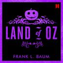 Land of Oz, L. Frank Baum