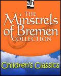 The Minstrels of Bremen Collection Audiobook