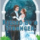 Kissed by a Stranger, Fiona K. Leonard