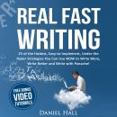 Real Fast Writing, Daniel Hall