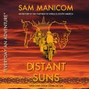 Distant Suns: Adventure in the vastness of Africa and South America Audiobook