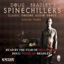 Spinechillers Vol. 3 - Doug Bradley's Classic Horror Audio Book, Various Authors