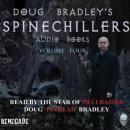 Spinechillers Vol. 4 - Doug Bradley's Classic Horror Audio Books, Various Authors