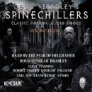 Spinechillers Vol. 8 - Doug Bradley's Classic Horror Audio Books, Various Authors