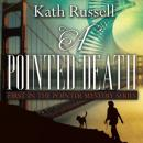 A Pointed Death Audiobook