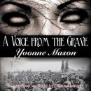 Voice From the Grave, Yvonne Mason