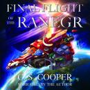 Final Flight of the Ranegr, C. S. Cooper