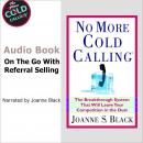 No More Cold Calling, Joanne S. Black