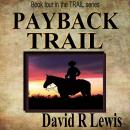 Payback Trail, David R. Lewis