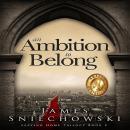 An Ambition To Belong Audiobook