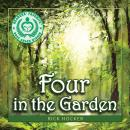 Four in the Garden: A Spiritual Allegory About Trust Audiobook